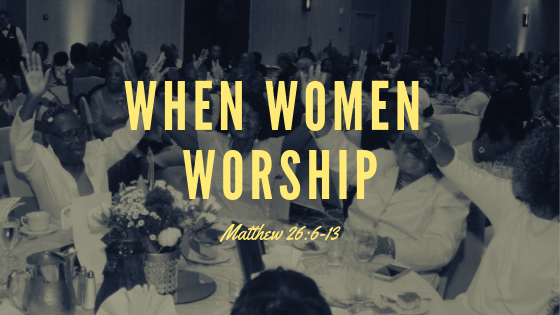 When Women Worship