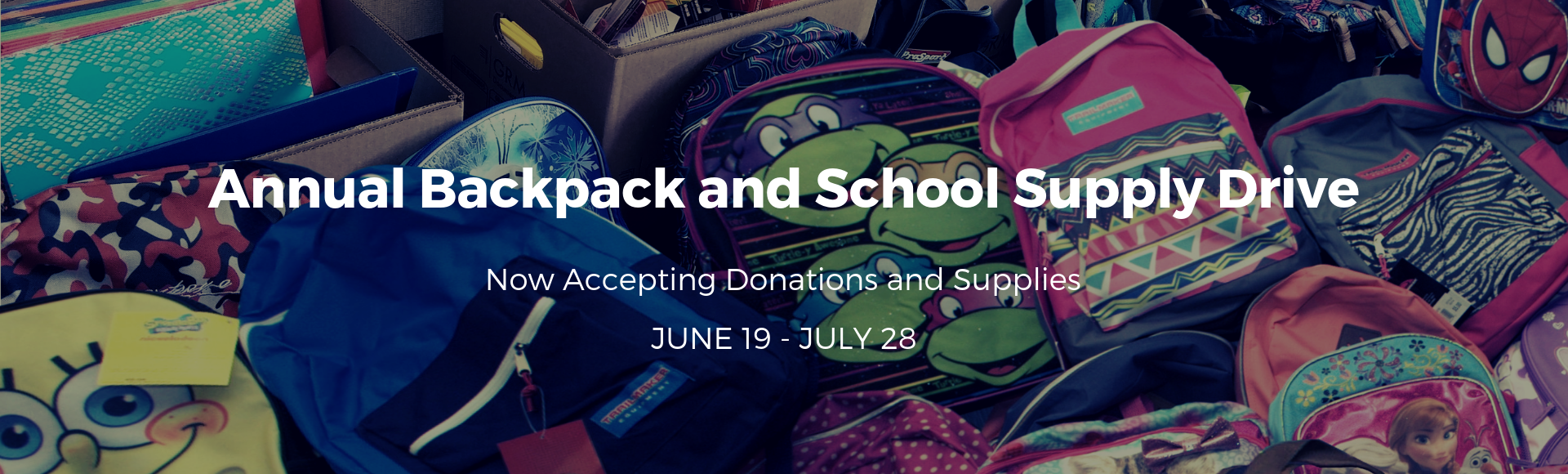 Annual Backpack and School Supply Drive