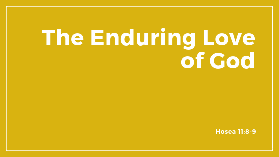 The Enduring Love Of God