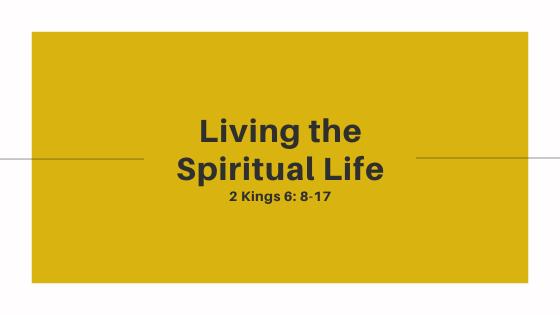 Living The Spiritual Life