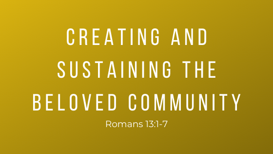 Creating and Sustaining the Beloved Community