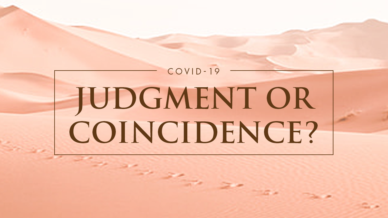 COVID-19: Judgment Or Coincidence?